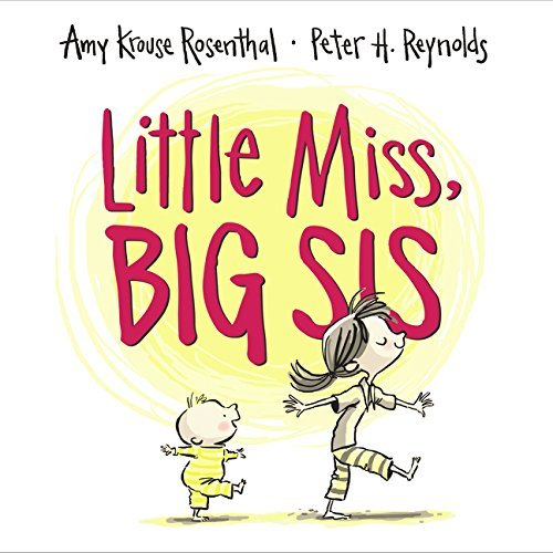 Amy Krouse Rosenthal Little Miss Big Sis