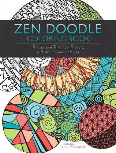Kristy Conlin Zen Doodle Coloring Book Relax And Relieve Stress With Adult Coloring Page