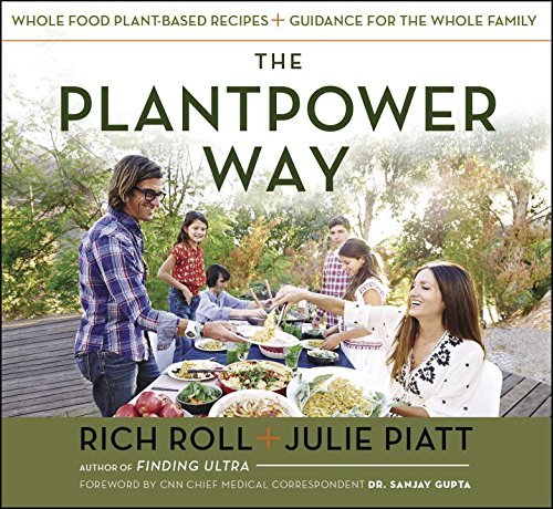 Rich Roll The Plantpower Way Whole Food Plant Based Recipes And Guidance For T