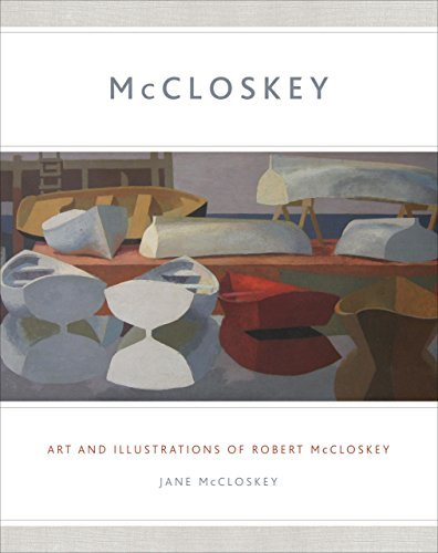Jane Mccloskey Mccloskey Art And Illustrations Of Robert Mccloskey