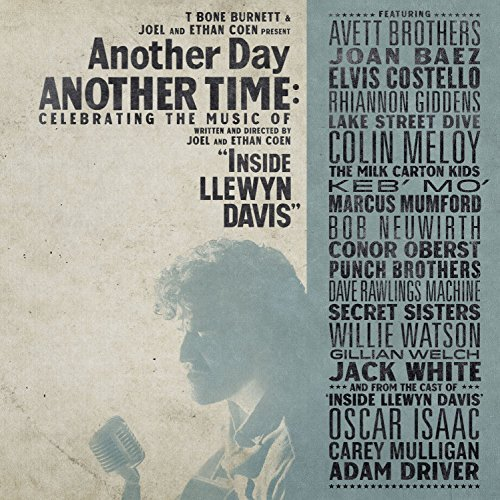 Another Day Another Time Celebrating The Music Of 'inside Llewyn Davis'