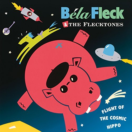 Bela & Flecktones Fleck Flight Of The Cosmic Hippo