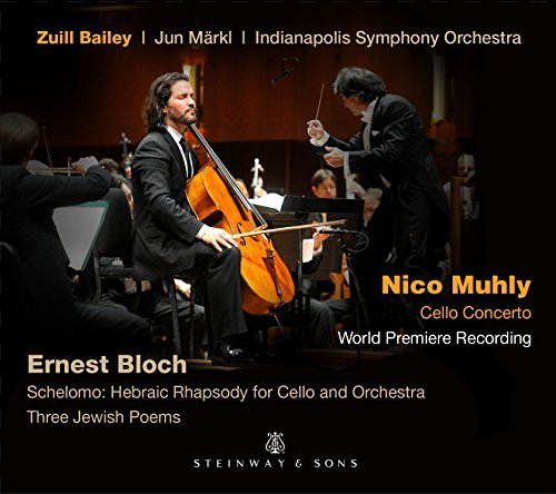 Muhly Bloch Bailey Markl Cello Con Schelomo