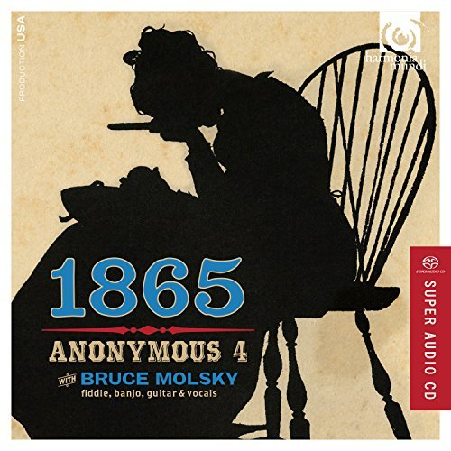 Anonymous 4 Molsky 1865 Songs Of Hope & Home From