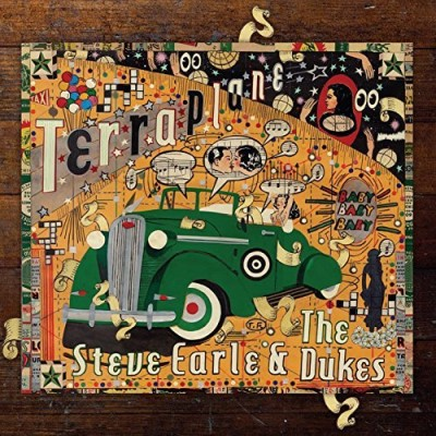 Steve Earle & The Dukes Terraplane Terraplane
