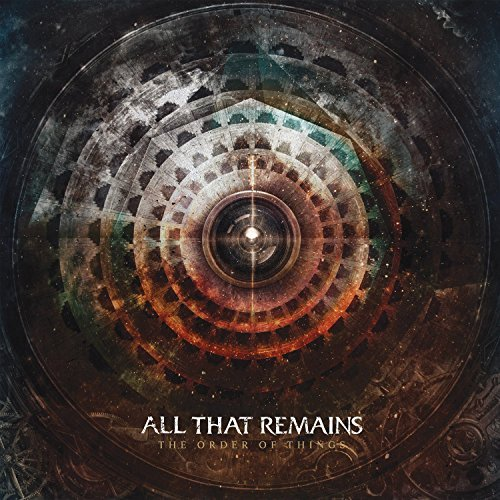 All That Remains Order Of Things