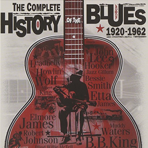 Complete History Of The Blues Complete History Of The Blues Import Gbr 4 CD