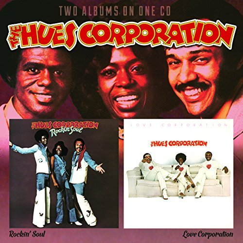 Hues Corporation Rockin Soul Love Corporation