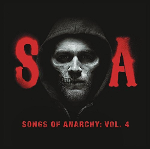 Songs Of Anarchy Vol. 4 Soundtrack