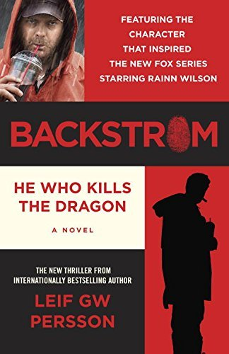 Leif Gw Persson Backstrom He Who Kills The Dragon