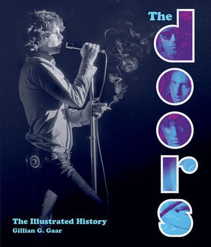 Gillian G. Gaar The Doors The Illustrated History