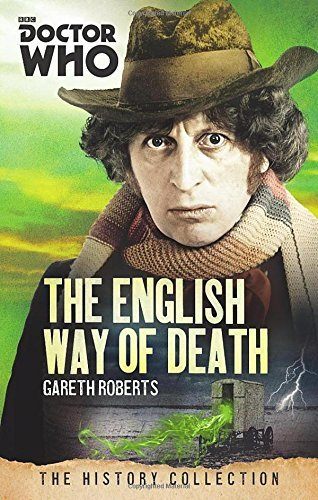 Gareth Roberts Doctor Who The English Way Of Death The History Collection