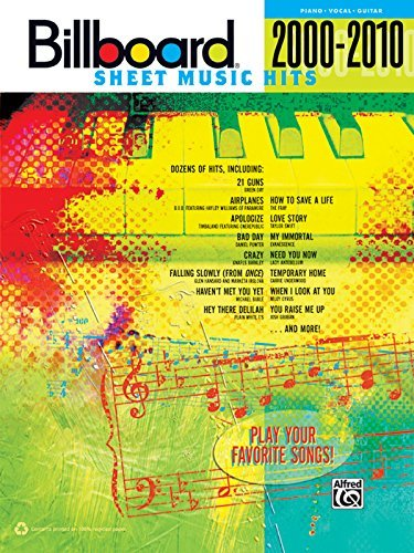 Alfred Music Billboard Sheet Music Hits 2000 2010 Piano Vocal Guitar 2000 2010