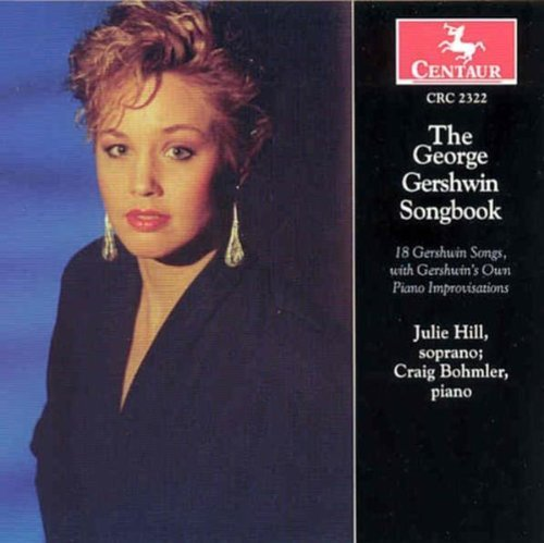 The George Gershwin Songbook Hill Julie