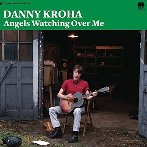 Danny Kroha Angels Watching Over Me
