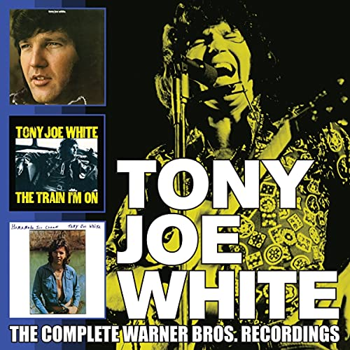 Tony Joe White The Complete Warner Bros. Recordings