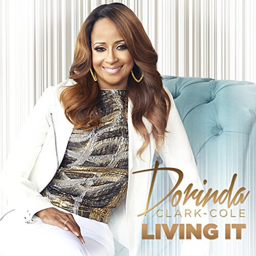 Dorinda Clark Cole Living It