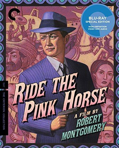 Ride The Pink Horse Montgomery Gomez Blu Ray Nr Criterion Collection