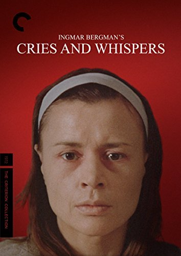 Cries & Whispers Cries & Whispers DVD R Criterion Collection