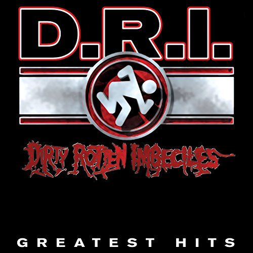 D.R.I. Greatest Hits