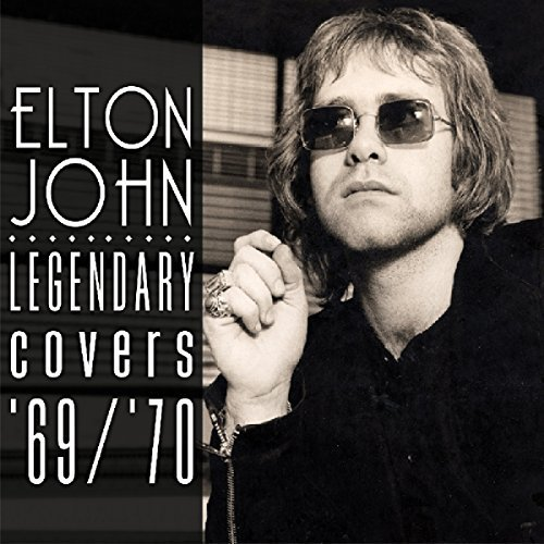 Elton John The Legendary Covers Album 1969 70