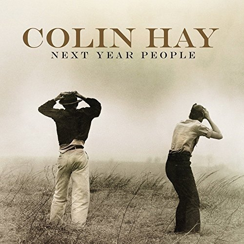 Colin Hay Next Year People
