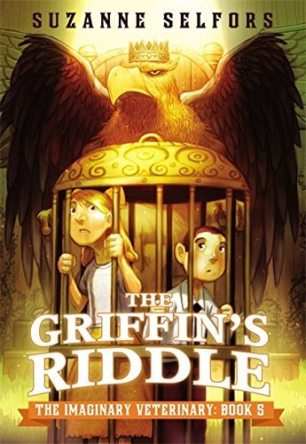 Suzanne Selfors The Griffin's Riddle