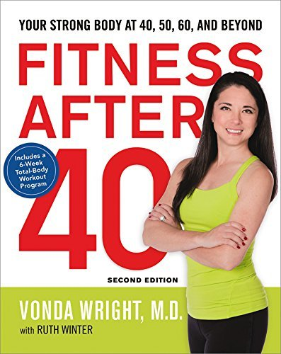Vonda Wright Fitness After 40 Your Strong Body At 40 50 60 And Beyond 0002 Edition;special