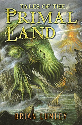 Brian Lumley Tales Of The Primal Land