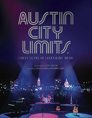 Tracey Laird Austin City Limits A Monument To Music