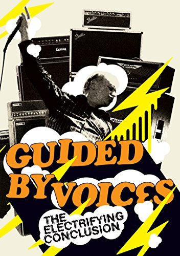 Guided By Voices Electrifying Conclusion