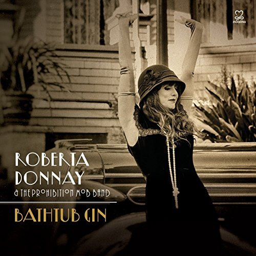 Roberta & The Prohibiti Donnay Bathtub Gin
