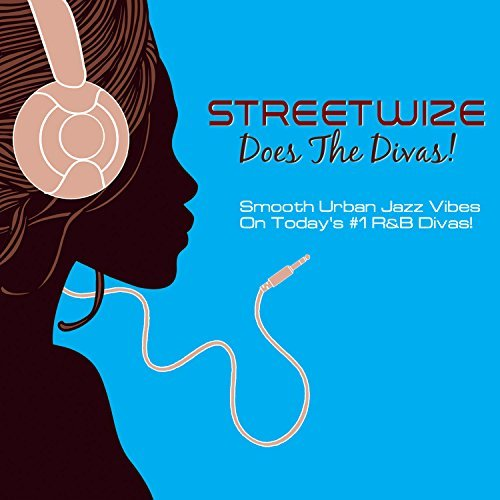 Streetwize Does The Divas