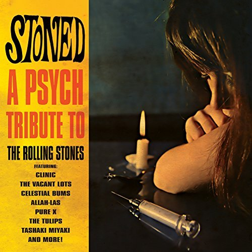 Various Artist Stoned A Psych Tribute To Th