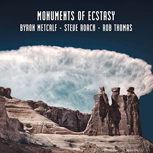 Metcalf Byron Roach Steve Monuments Of Ecstasy