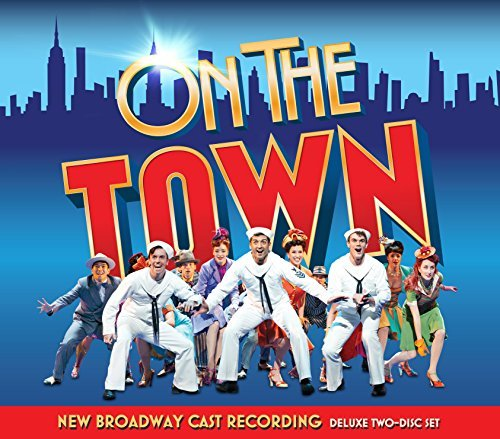 On The Town New Broadway Cast Recording