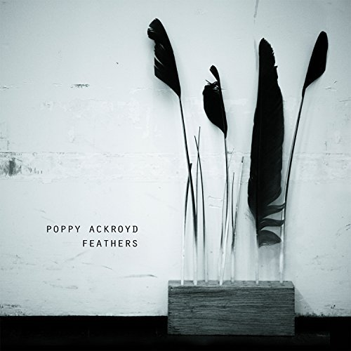 Poppy Ackroyd Feathers
