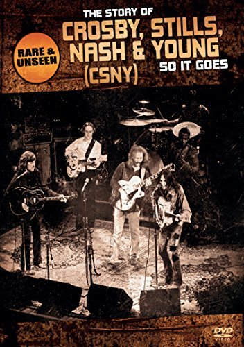 Crosby Stills Nash & Young So It Goes Story Of