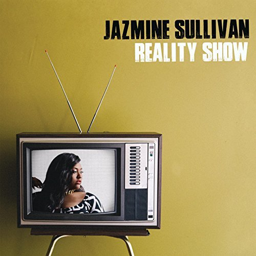 Jazmine Sullivan Reality Show Explicit Explicit Version