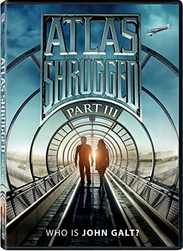 Atlas Shrugged Part 3 Atlas Shrugged Part 3 DVD Pg13