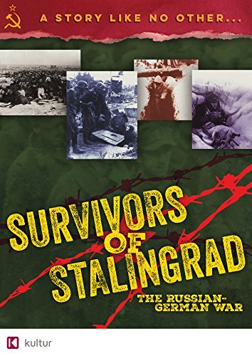 Survivors Of Stalingrad The Russian German War Survivors Of Stalingrad The Russian German War DVD