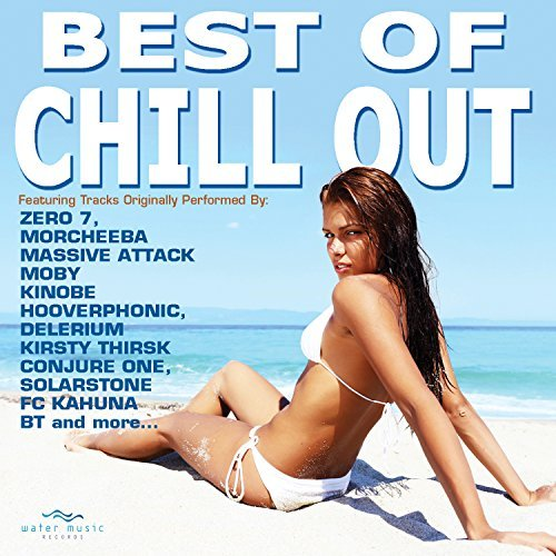 Best Of Chill Out Best Of Chill Out