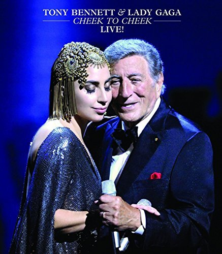 Tony Bennett & Lady Gaga Cheek To Cheek Live Blu Ray