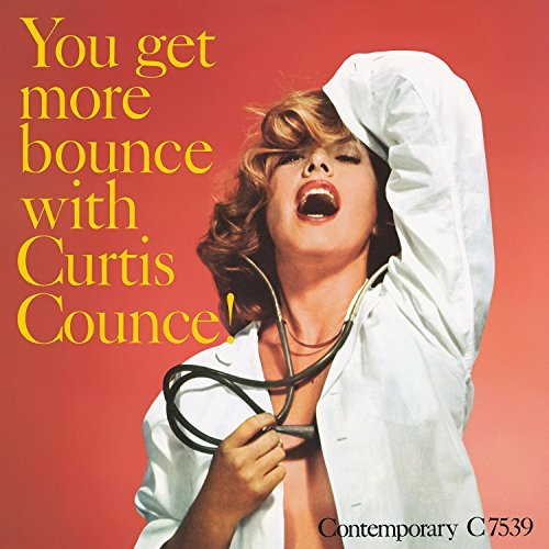 Curtis Counce You Get More Bounce With Curti