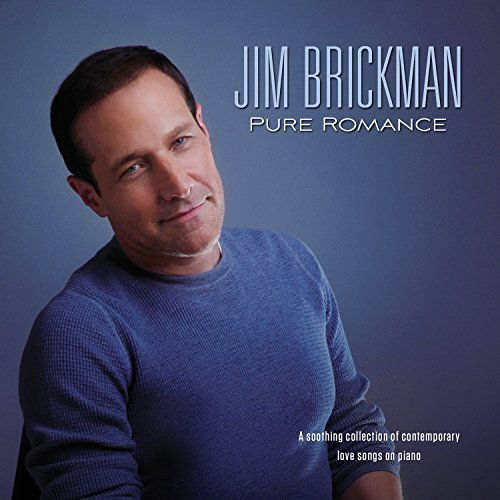 Jim Brickman Pure Romance