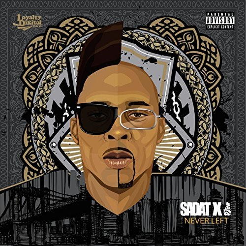 Sadat X Never Left