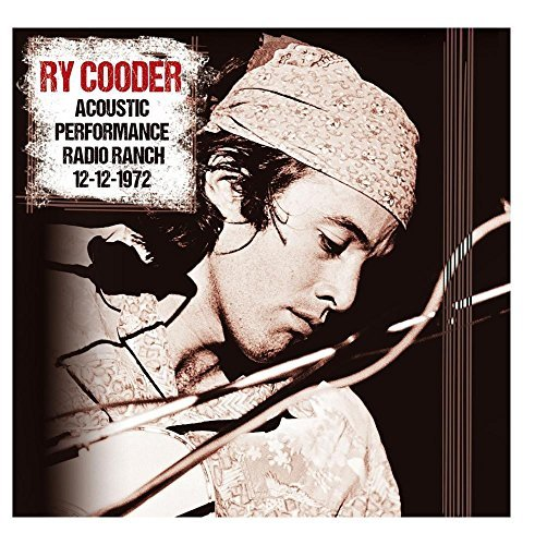 Ry Cooder Acoustic Performance Radio Branch 12 12 72