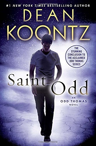 Dean R. Koontz Saint Odd An Odd Thomas Novel