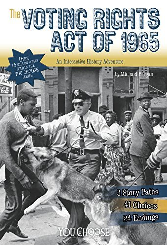 Michael Burgan The Voting Rights Act Of 1965 An Interactive History Adventure