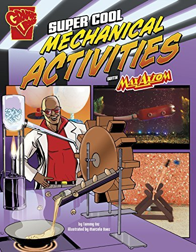 Tammy Enz Super Cool Mechanical Activities With Max Axiom